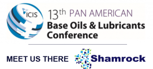 Meet Shamrock in the USA for the ICIS Pan American Base Oils & Lubricants Conference