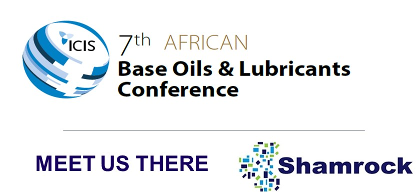 Meet Shamrock in Cape Town for the ICIS Base Oils & Lubricants Conference